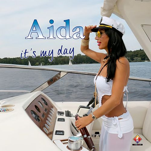 It's My Day by Aida