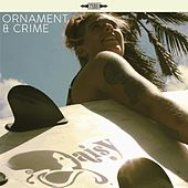 Ornament & Crime by Daisy