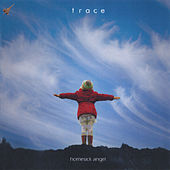 Homesick Angel by Trace