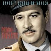 Canto Y Sentir De Mexico by Pedro Infante
