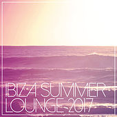 Ibiza Summer Lounge 2017 by Various Artists