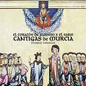 Cantigas de Murcia - Single by Eduardo Paniagua