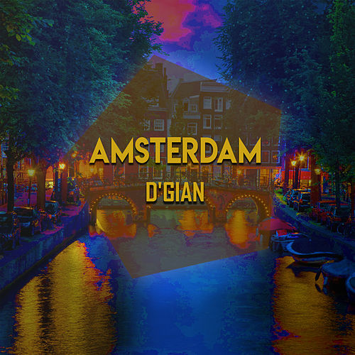 Amsterdam by D'Gian