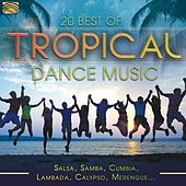 20 Best of Tropical Dance Music by Various Artists
