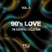 90's Love, Vol. 5 (The Essential Collection) by Various Artists