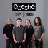 Ikaw Lamang by Cueshe