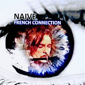 Naive by French Connection