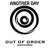 Another Day (Acoustic Version) by Out of Order