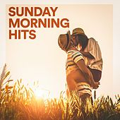 Sunday Morning Hits by Various Artists