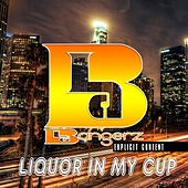 Liquor in My Cup (feat. J.Hitm, Swagg out da Mutant, Jackpot Julio, 20mil, Y.a.B Cash & Magic Mack) by Bangerz