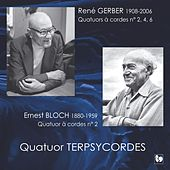 Gerber & Bloch: String Quartets by Quatuor Terpsycordes