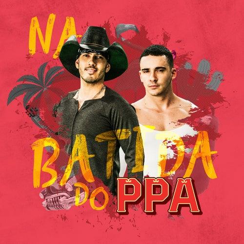 Na Batida do Ppa de Pedro Paulo & Alex