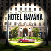 Hotel Havana by Antonio Da Costa
