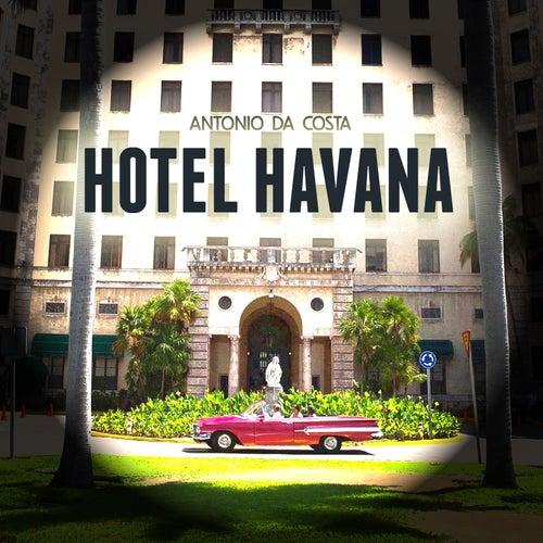 Hotel Havana by Antonio Da Costa