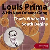 That's Where the South Begins (Shellack Recordings - 1934) by Louis Prima