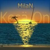 Kesä On by Milan