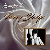 Lo Mejor De Percy Sledge by Percy Sledge