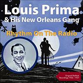 Rhythm On The Radio (Shellack Recordings - 1936 - 1937) von Louis Prima