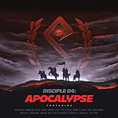 Disciple 04: Apocalypse by Various Artists
