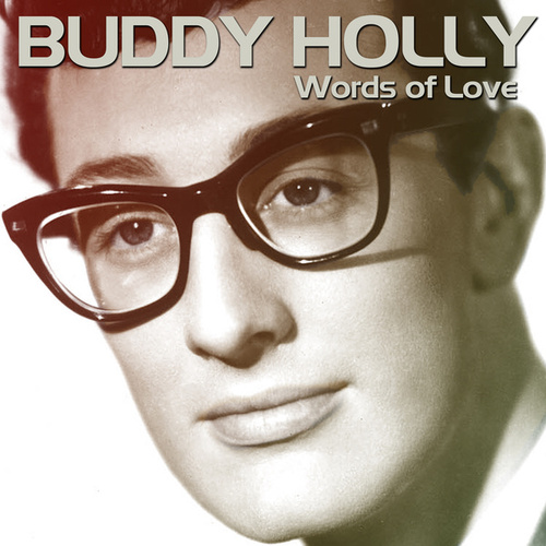 Words of Love by Buddy Holly