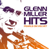 Pearls On Velvet by Glenn Miller