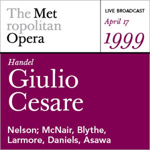 Handel: Giulio Cesare (April 17, 1999) by Various Artists