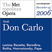 Play & Download Verdi: Don Carlo (December 23, 2006) by Various Artists | Napster