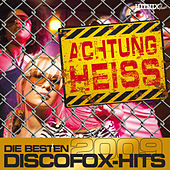 Achtung Heiss - Die besten Discofox-Hits 2009 by Various Artists