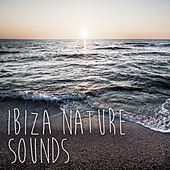 Ibiza Nature Sounds by Nature Chillout