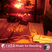 Play & Download Rasa Living presents Music for Reading: Tranquil Music for Reading & Lounging by Various Artists | Napster