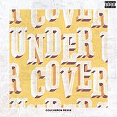 Undercover (Coucheron Remix) by Kehlani