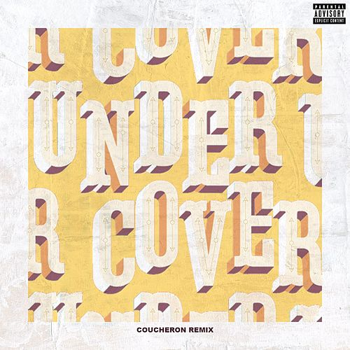 Undercover (Coucheron Remix) by Kehlani