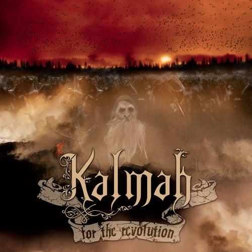 For The Revolution by Kalmah