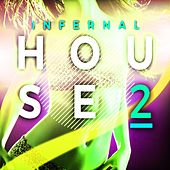 Infernal House 2 by Various Artists