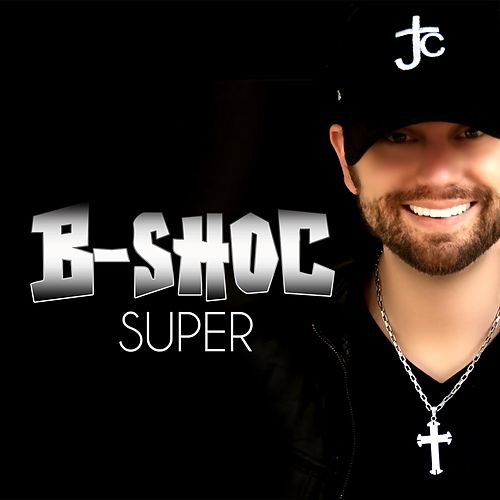 Super by B-Shoc
