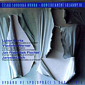 Concerto Compositions by Czech Authors III. by Various Artists