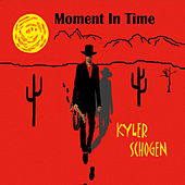 Moment in Time by Kyler Schogen
