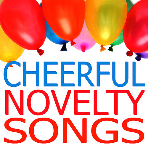 Play & Download Cheerful Novelty Songs by Studio All Stars | Napster
