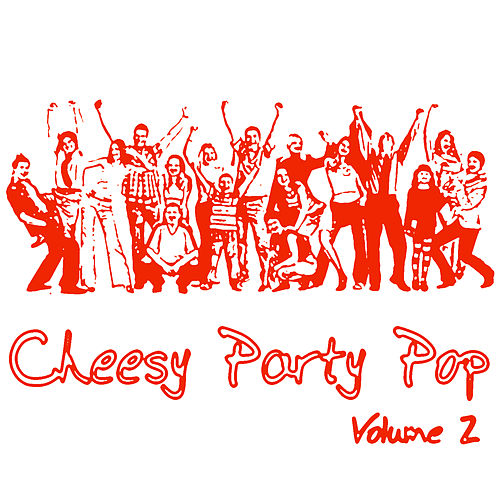 Cheesy Party Pop Volume 2 by Studio All Stars