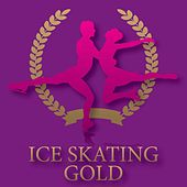 Play & Download Various:  Ice Skating Gold by Various Artists | Napster