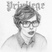 Privilege by Parenthetical Girls
