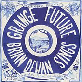 Grange Future by Brian Dewan