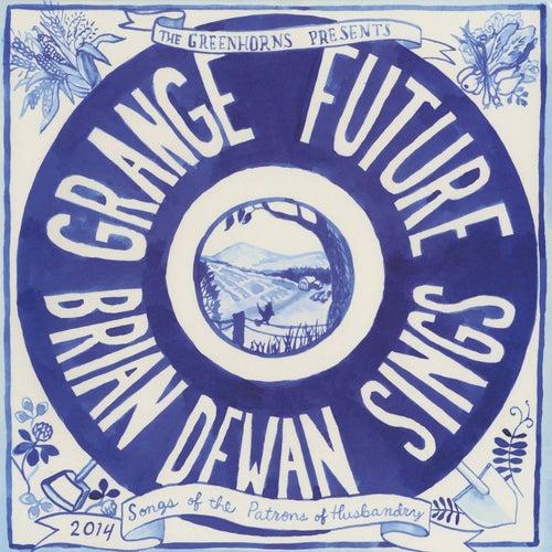Grange Future by Brian Dewan