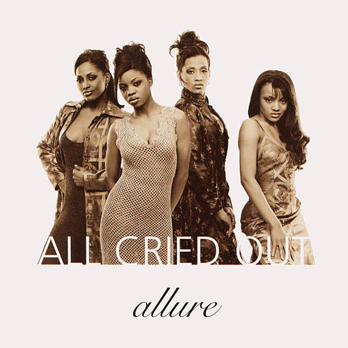All Cried Out EP by Allure