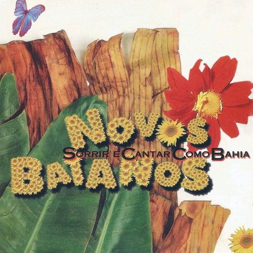 Sorrir e cantar como Bahia by Novos Baianos