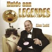 Hulde Aan Legends by Alan Ladd