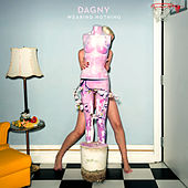 Wearing Nothing by Dagny