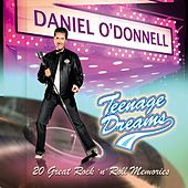 Teenage Dreams by Daniel O'Donnell