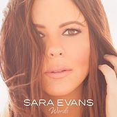 Words by Sara Evans