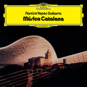Música Catalana by Narciso Yepes